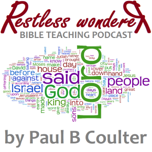 Restless Wonderer - Bible teaching