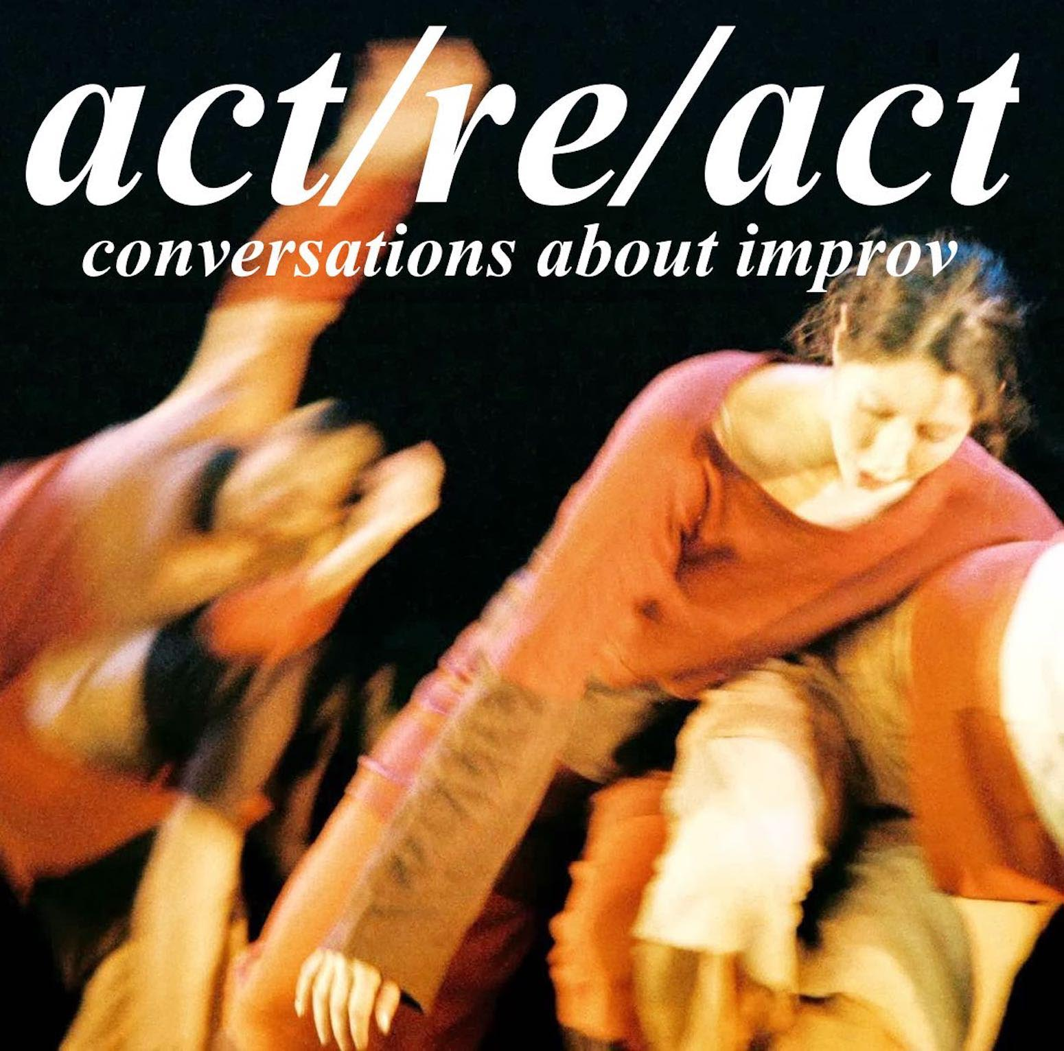 act/re/act