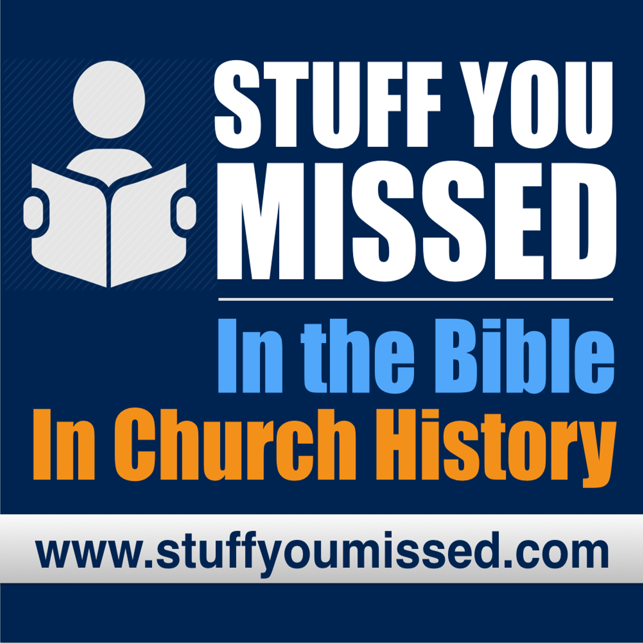 Stuff You Missed…In The Bible…In Church History
