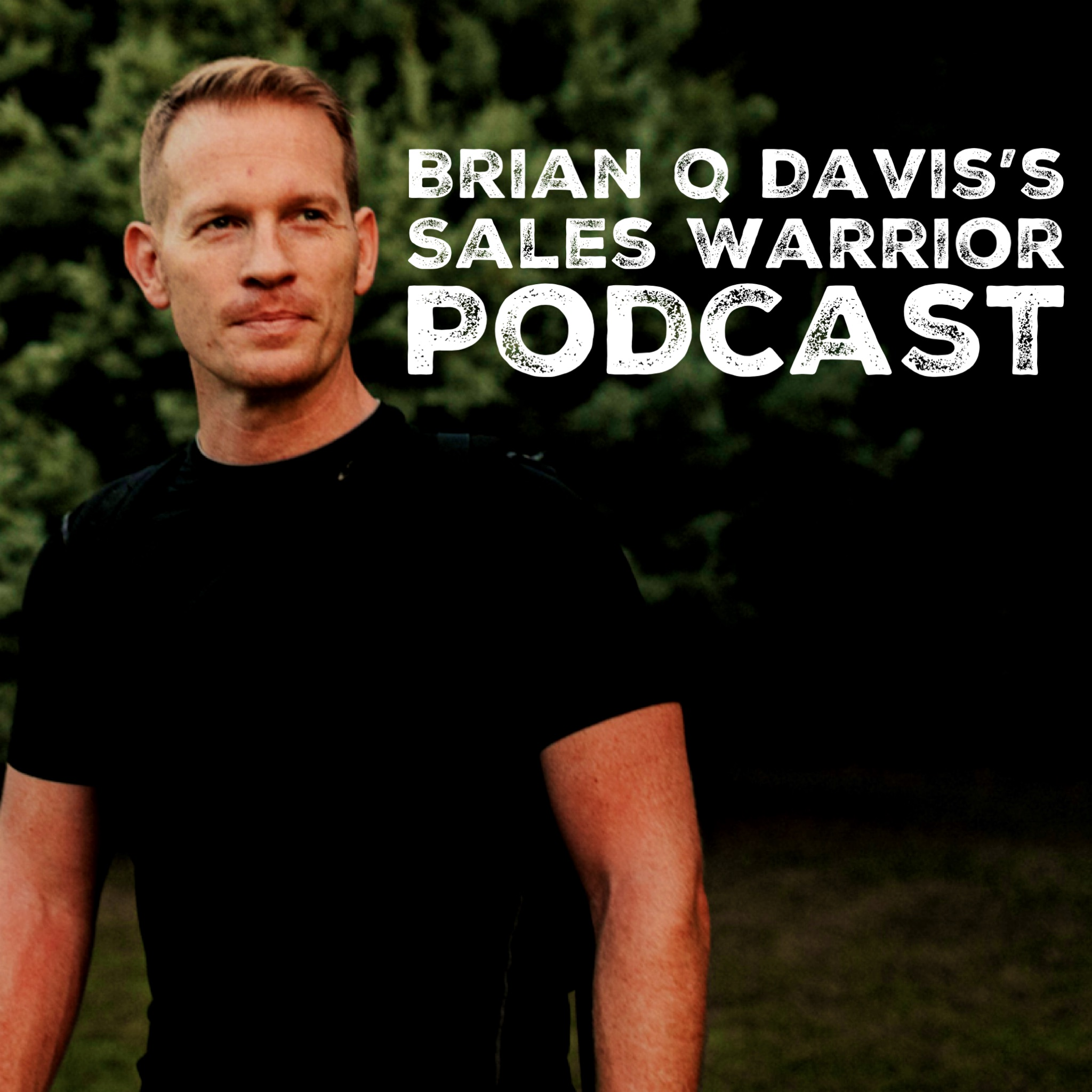The Sales Warrior Podcast