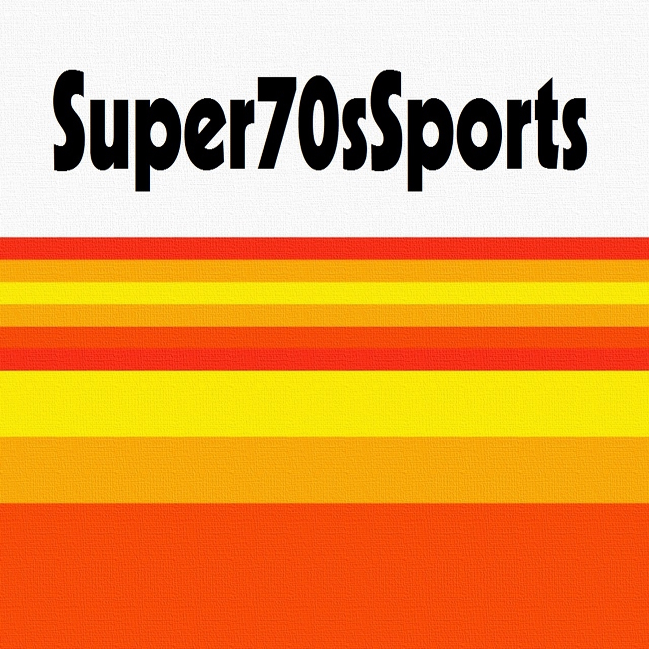 Super 70s Sports Podcast