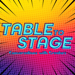 Table to Stage