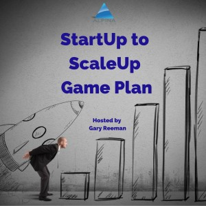 The StartUp to ScaleUp Game Plan
