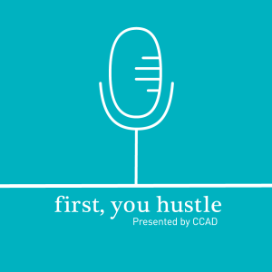 First, You Hustle