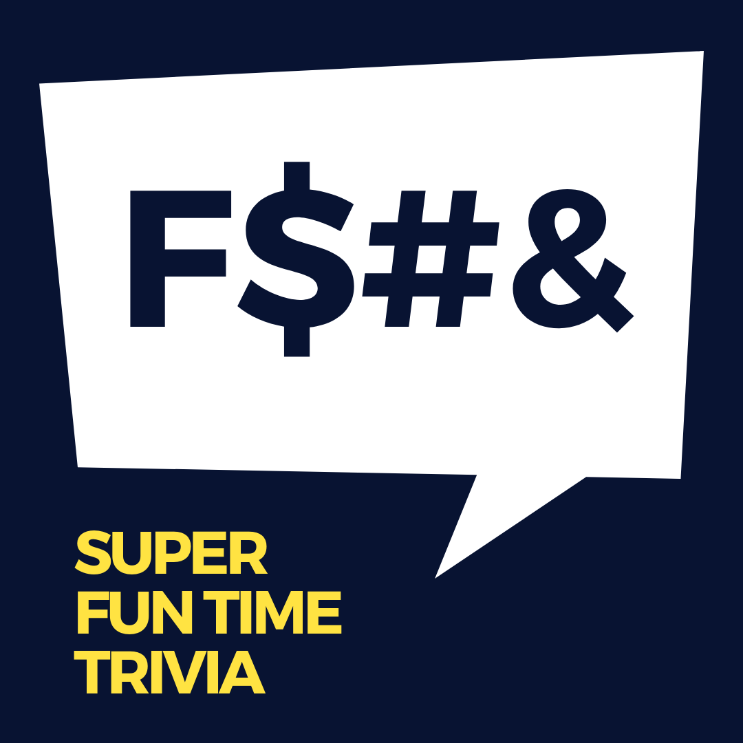 Super Fun Time Trivia