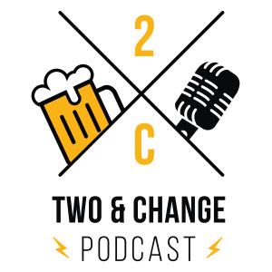 Two And Change