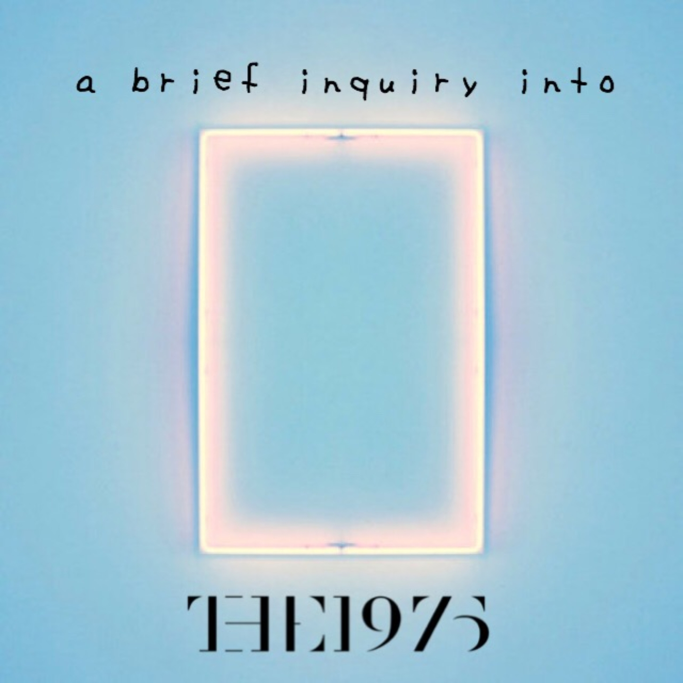A brief inquiry into the 1975 episode 4: The Self-Titled Album (Part One)