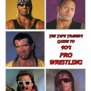 The Tape Traders Guide to 90's Pro Wrestling