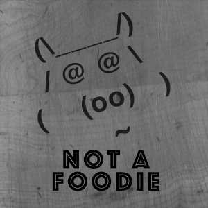 The NotAFoodie Podcast