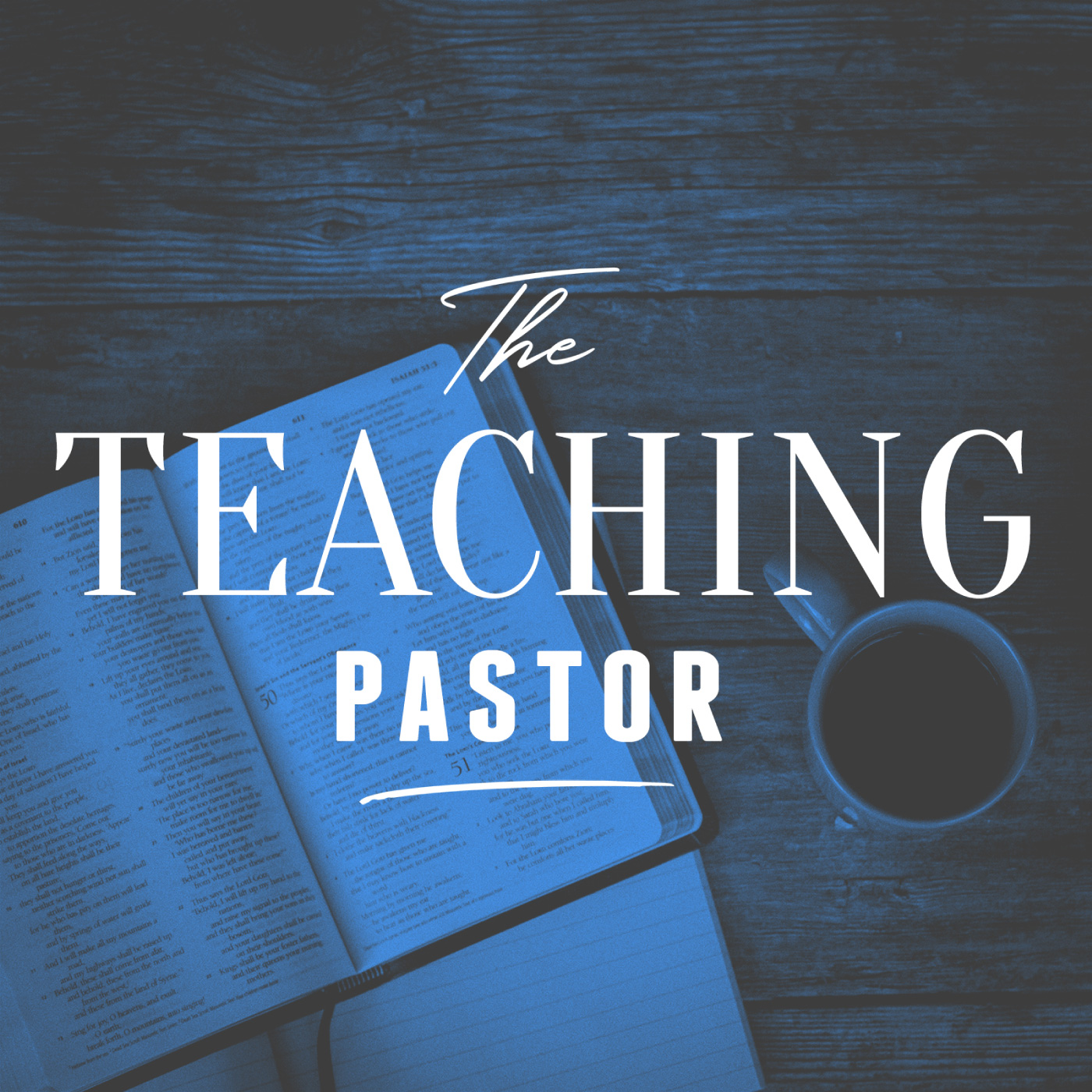 The Teaching Pastor
