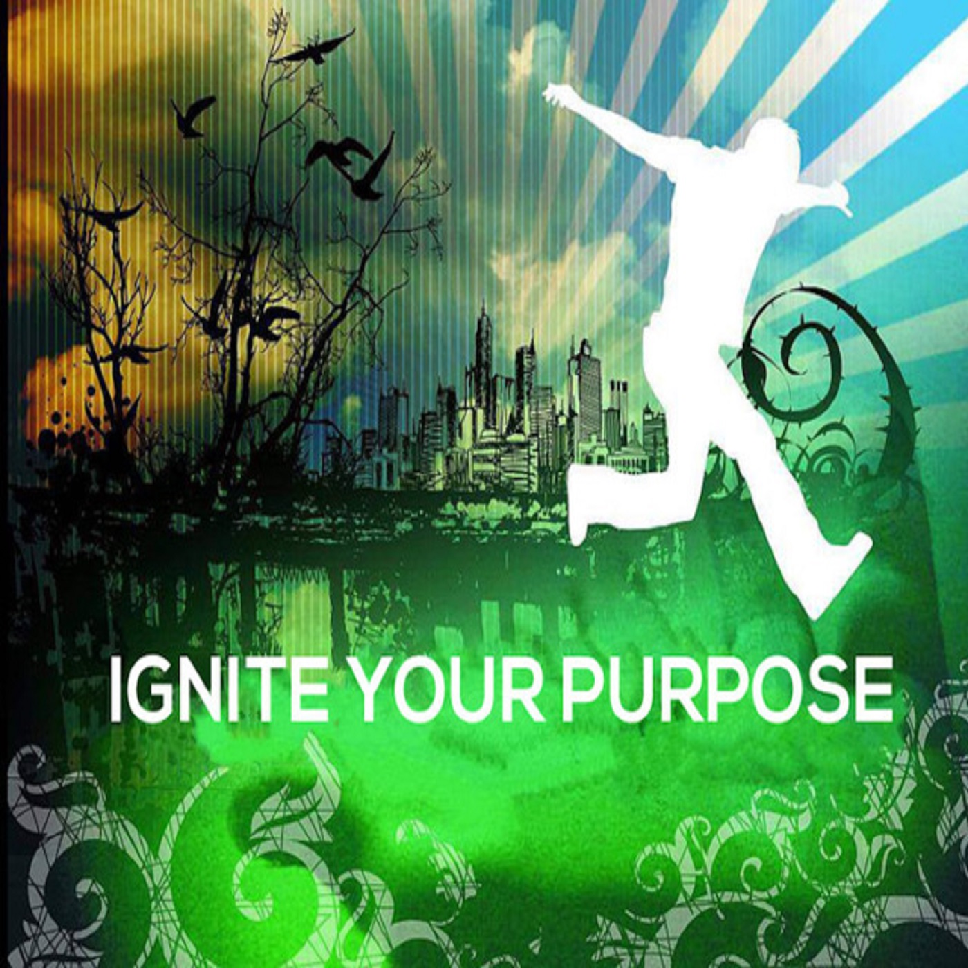 Ignite Your Purpose
