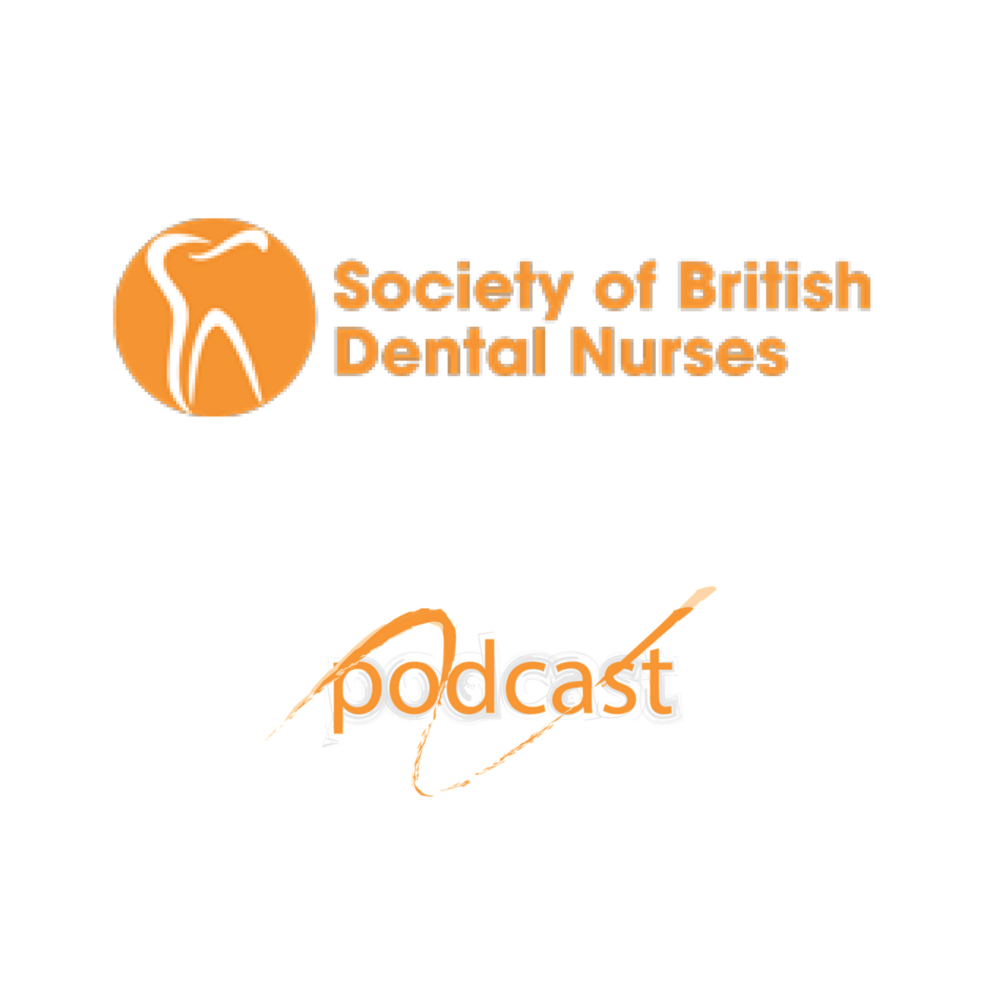 The Society of British Dental Nurses Podcast