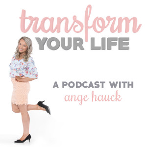 Transform Your Life Podcast