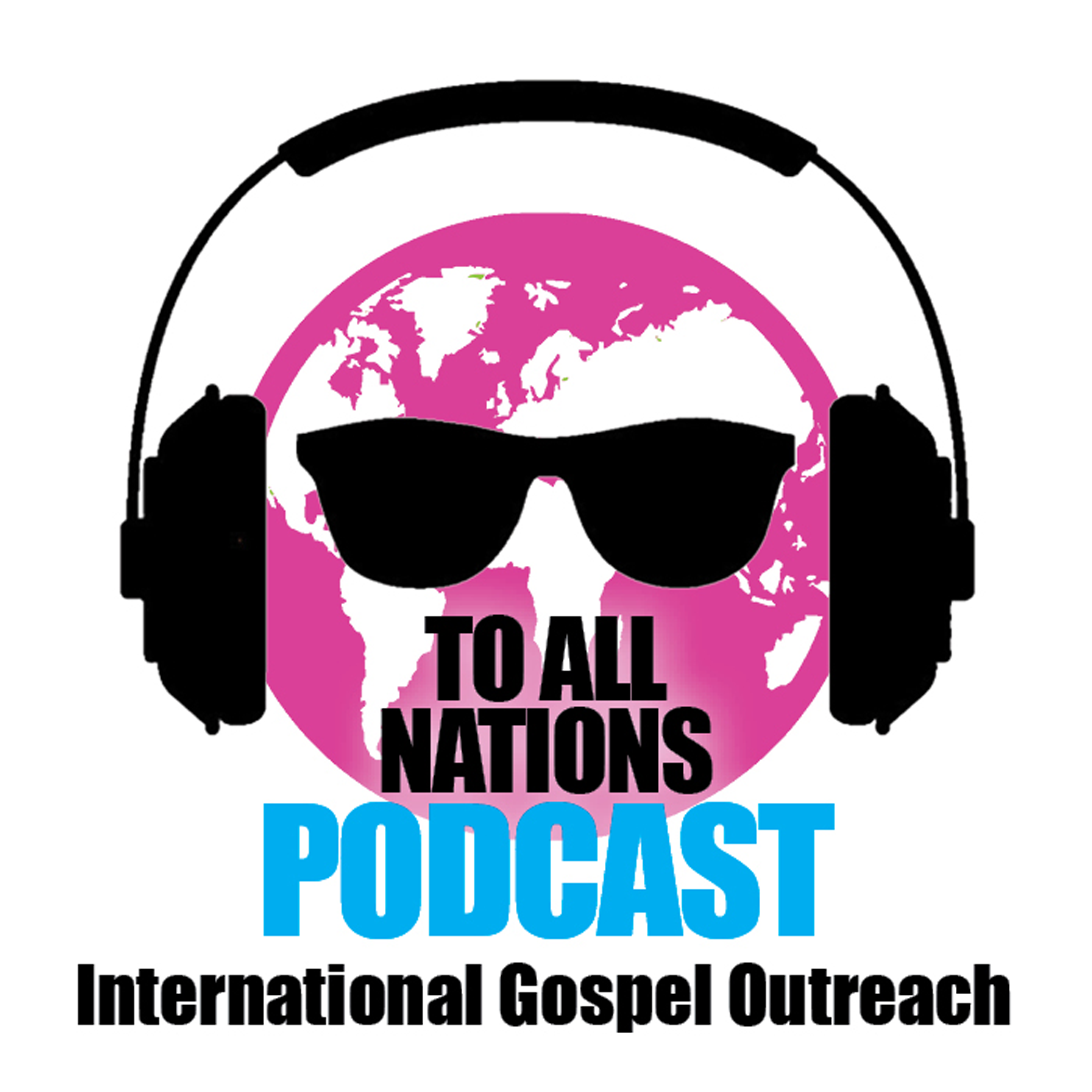 To All Nations Podcast