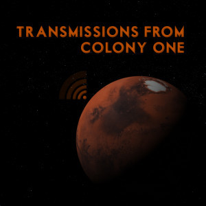 Transmissions From Colony One