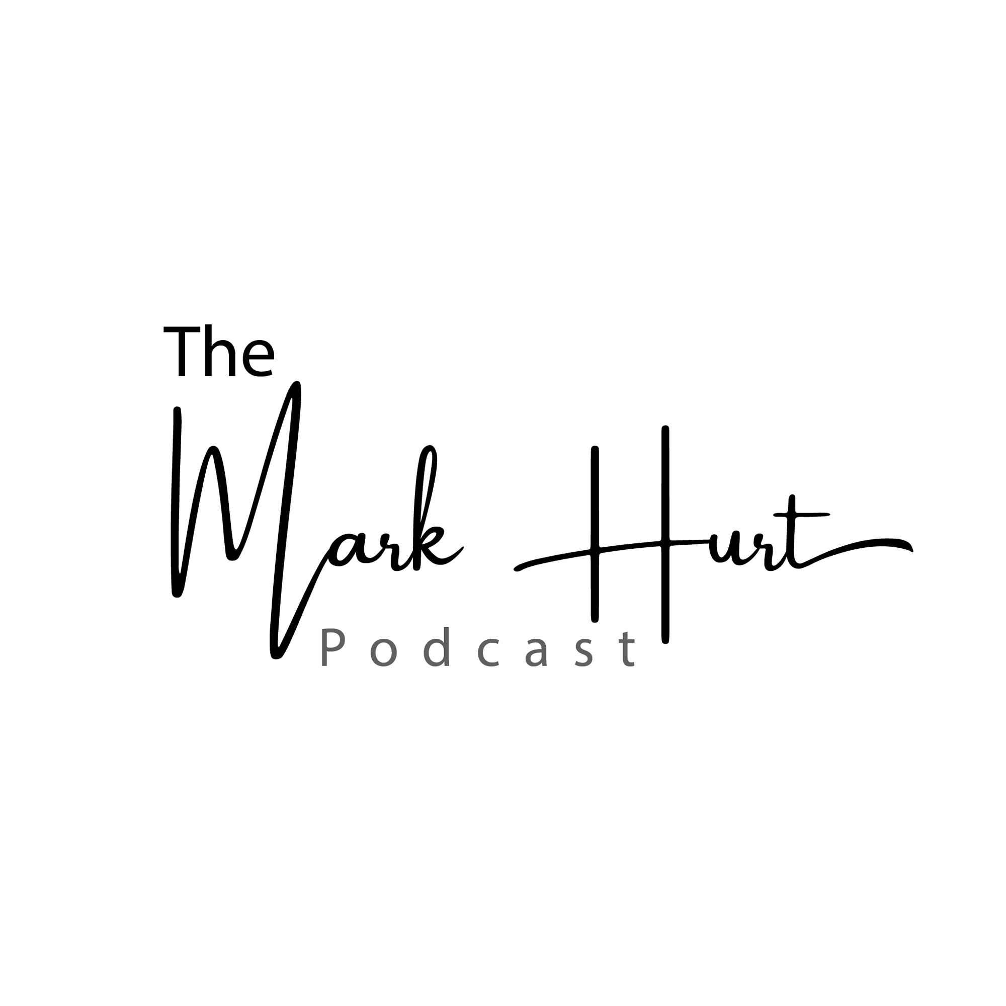 The mark hurt Podcast