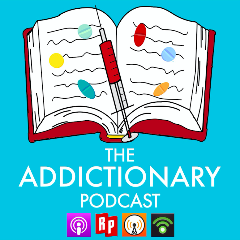 The Addictionary Podcast | Addiction | Recovery | Sobriety | Therapy | Mental Health | Cannabis | Self-Help | Psychology | Sober | Drugs | Alcohol | Harm Reduction | Medication-Assisted Treatment | Substance Abuse | Stigma | Health | Wellness | Holistic Health