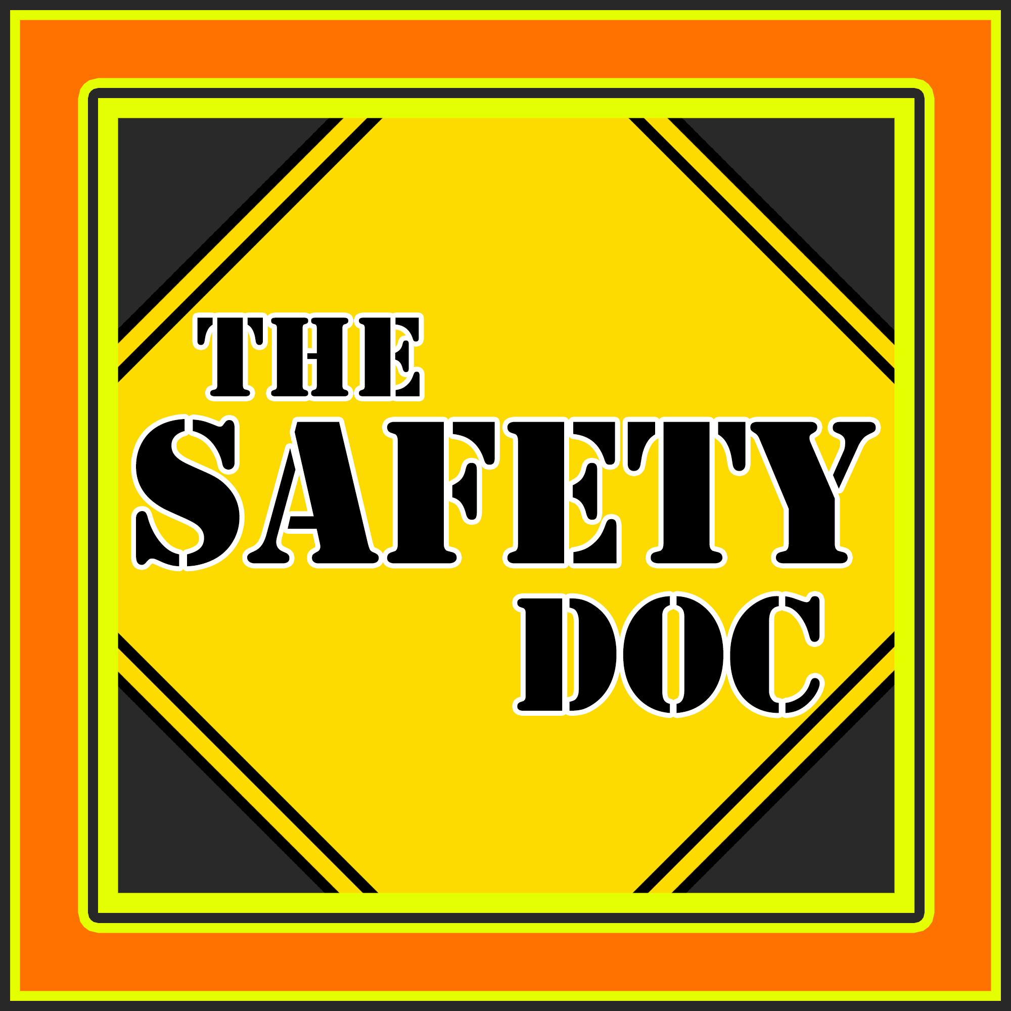 The Safety Doc Podcast