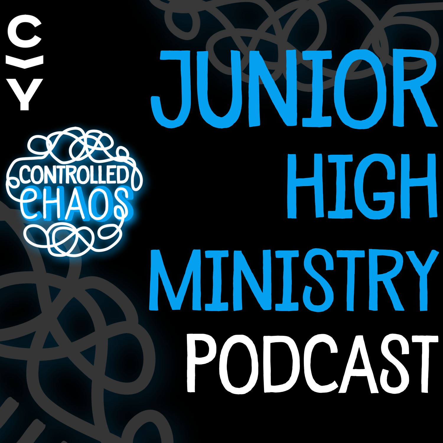 Controlled Chaos Junior High Middle School Youth Ministry Podcast