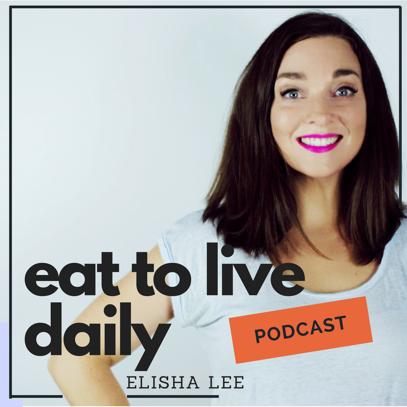 Eat To Live Daily
