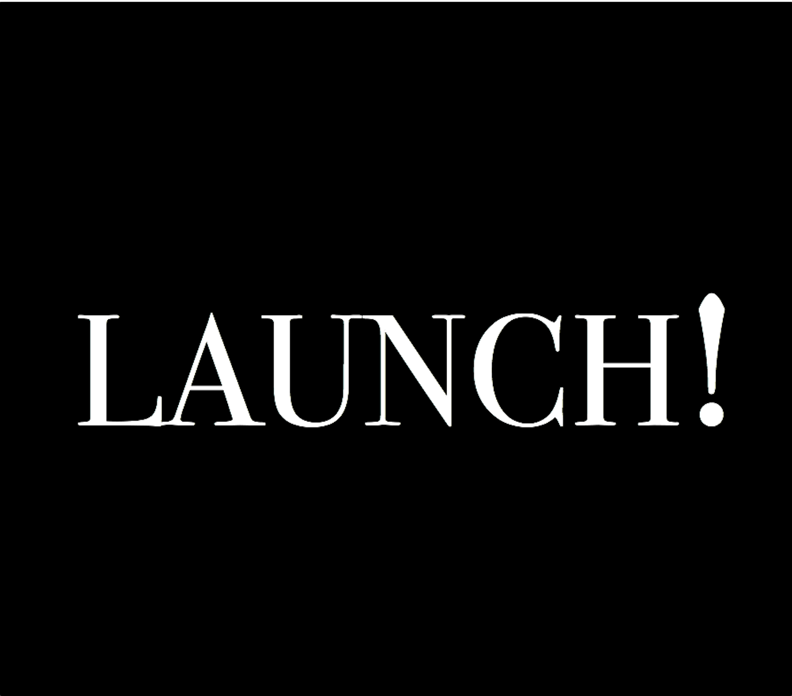 The LAUNCH! Podcast