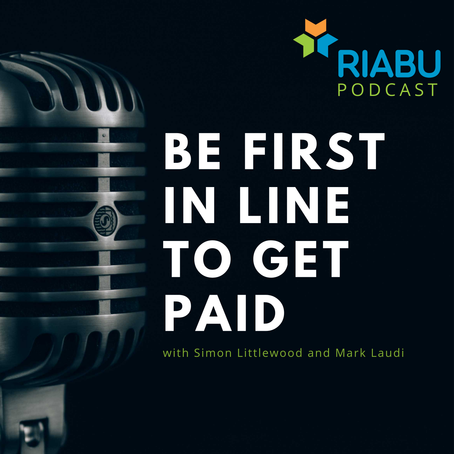 Be first in line to get paid