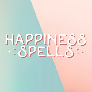 Happiness Spells: 5 Minute Lists of Happy Things for Increasing Gratitude, Reducing Stress, Sleep, Meditation, Anti-Anxiety