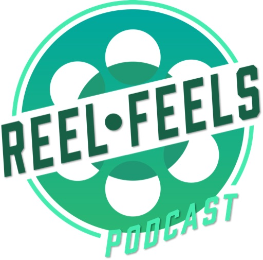 Reel Feels Podcast