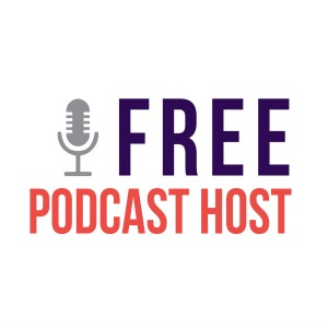 Free Podcast Host