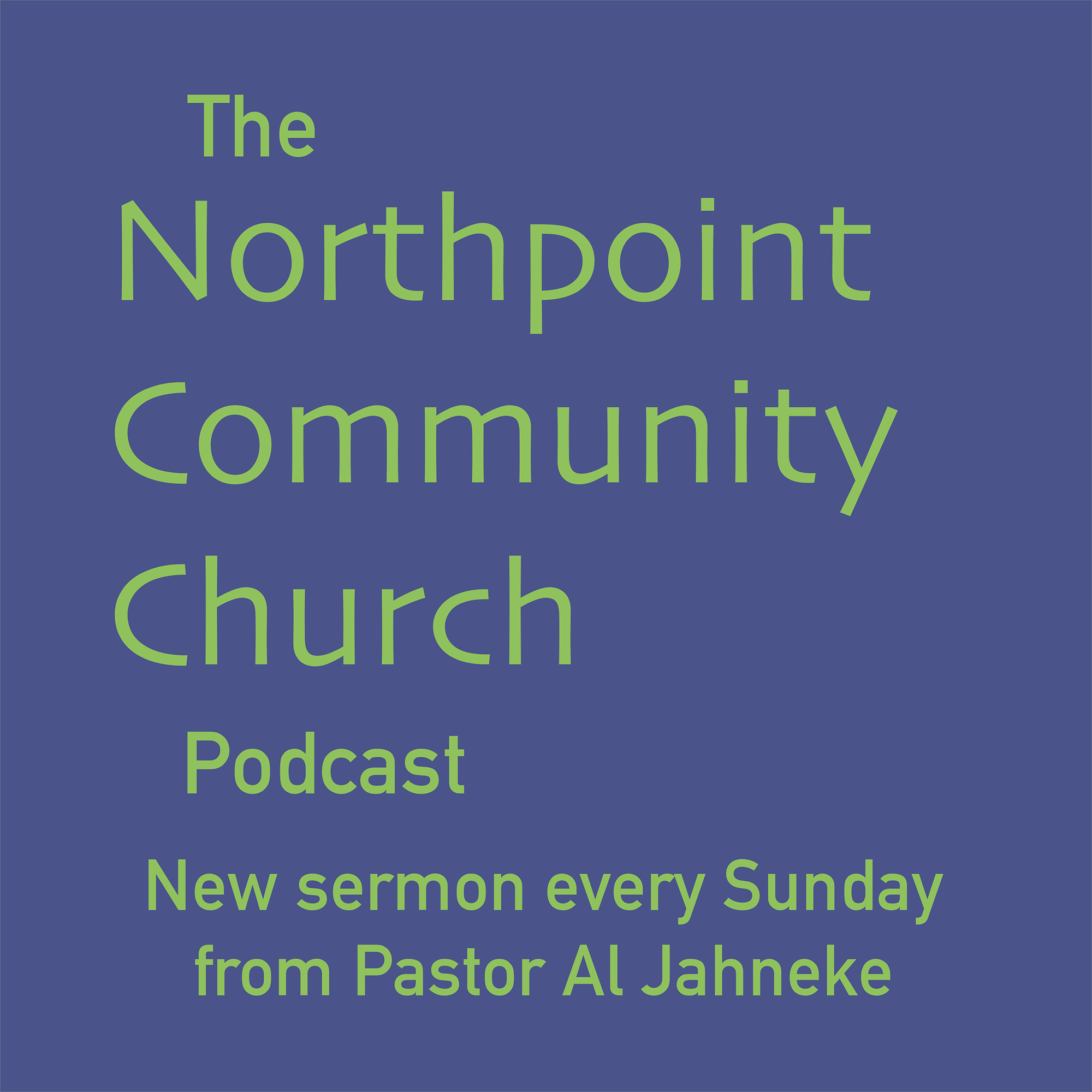 The NorthPoint Community Church Podcast