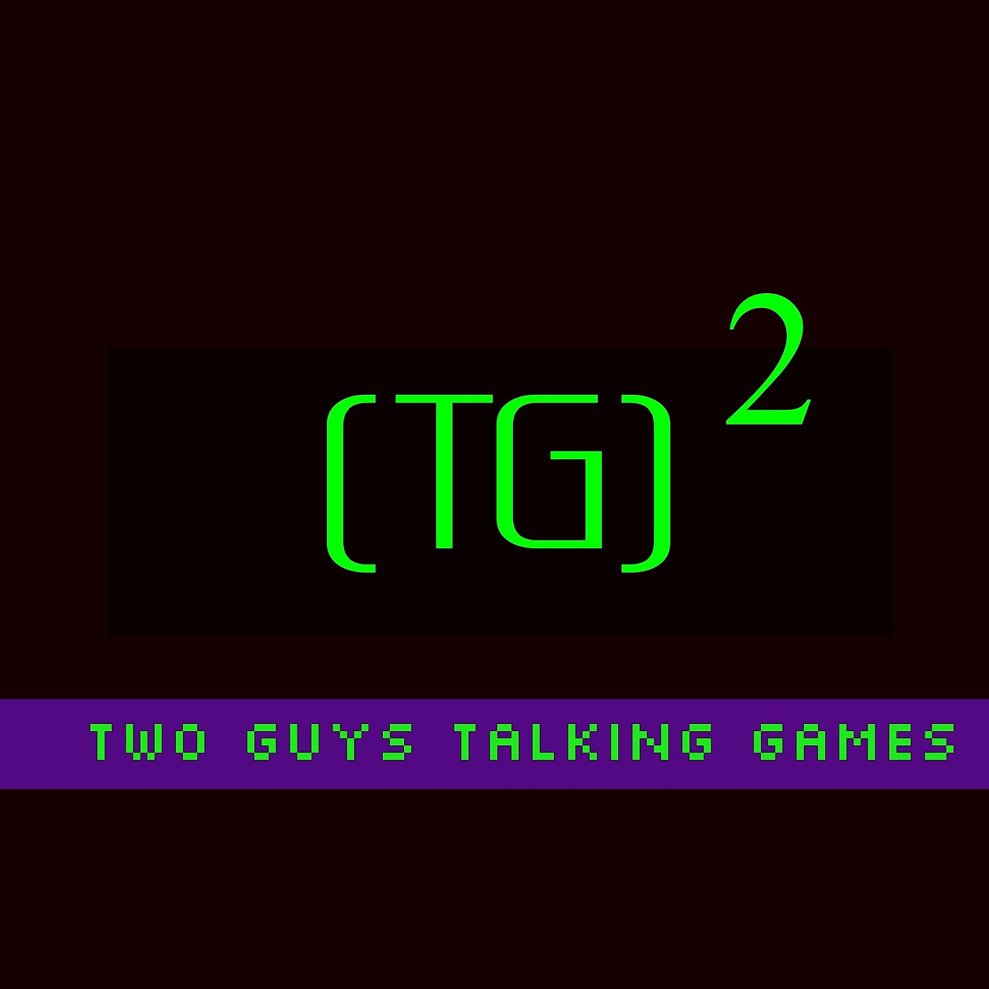 Two Guys Talking Games: Video Games Podcast