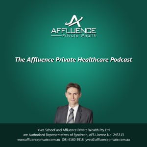 The Affluence Private Healthcare Podcast