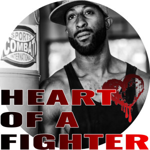 The Heart of a Fighter