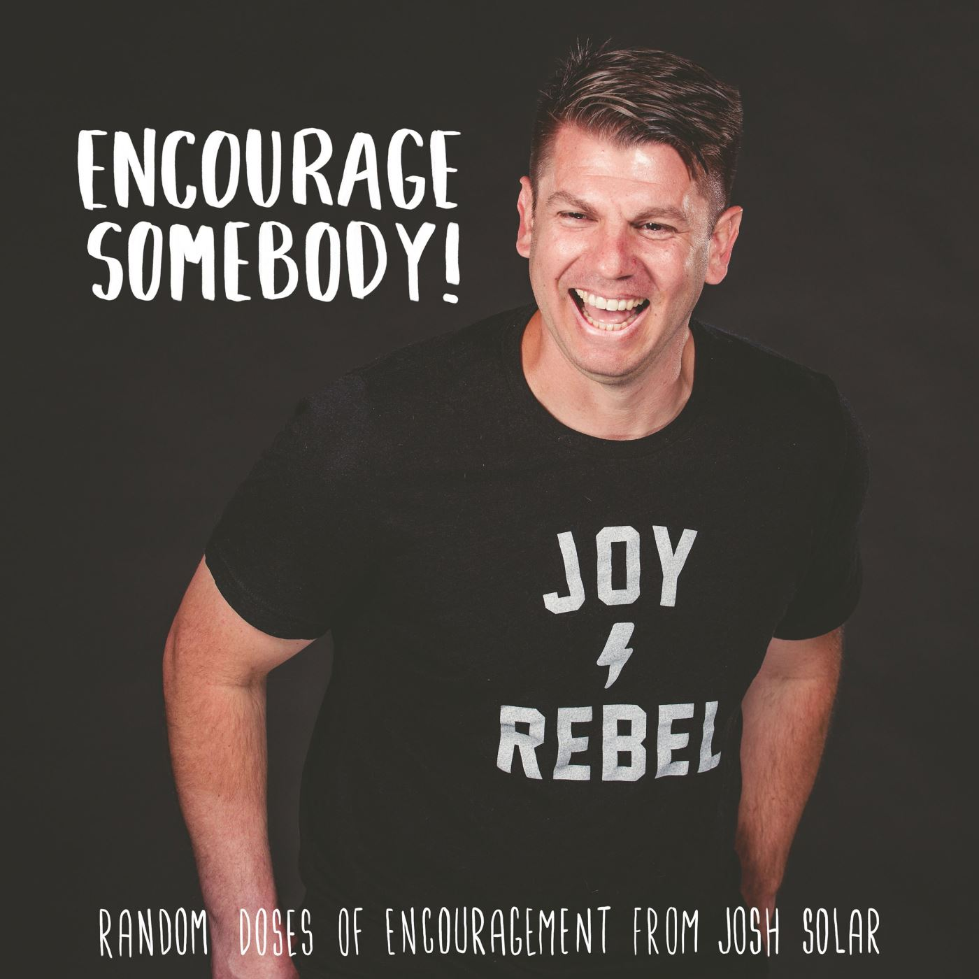 Encourage Somebody!