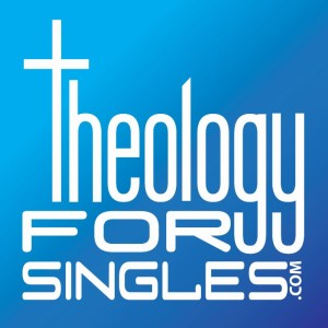 Theology for Singles