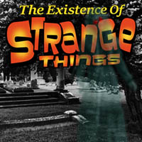 The Existence of Strange Things