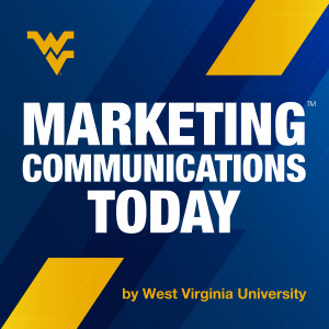 WVU Marketing Communications Today