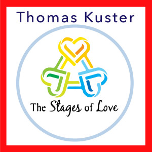The Stages Of Love Podcast Series