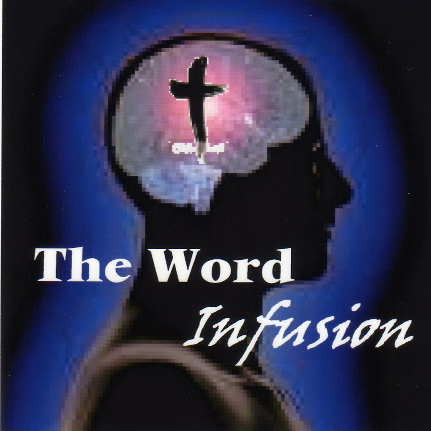 The Word Infusion