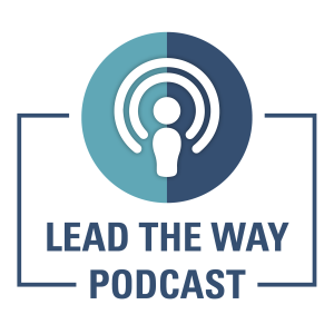 Lead the Way: Ideas & Insights for Education Leaders
