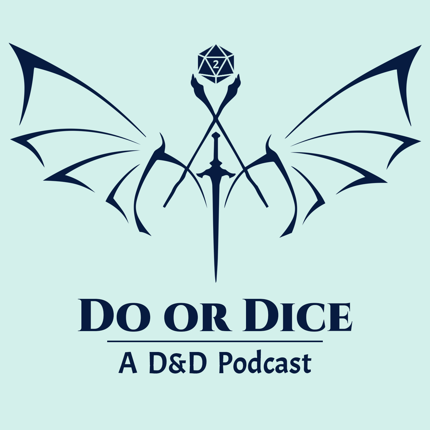 Do Or Dice: A D&D Podcast
