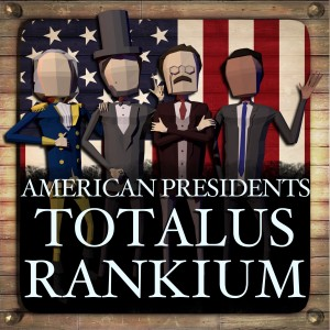 American Presidents: Totalus Rankium