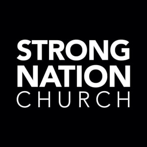 STRONG NATION CHURCH PODCAST