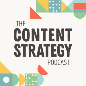 The Content Strategy Podcast