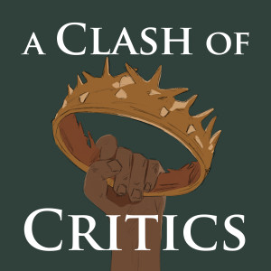 A Clash of Critics - Scholarly Criticism About A Song of Ice and Fire