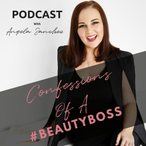 Confessions Of A #BeautyBoss