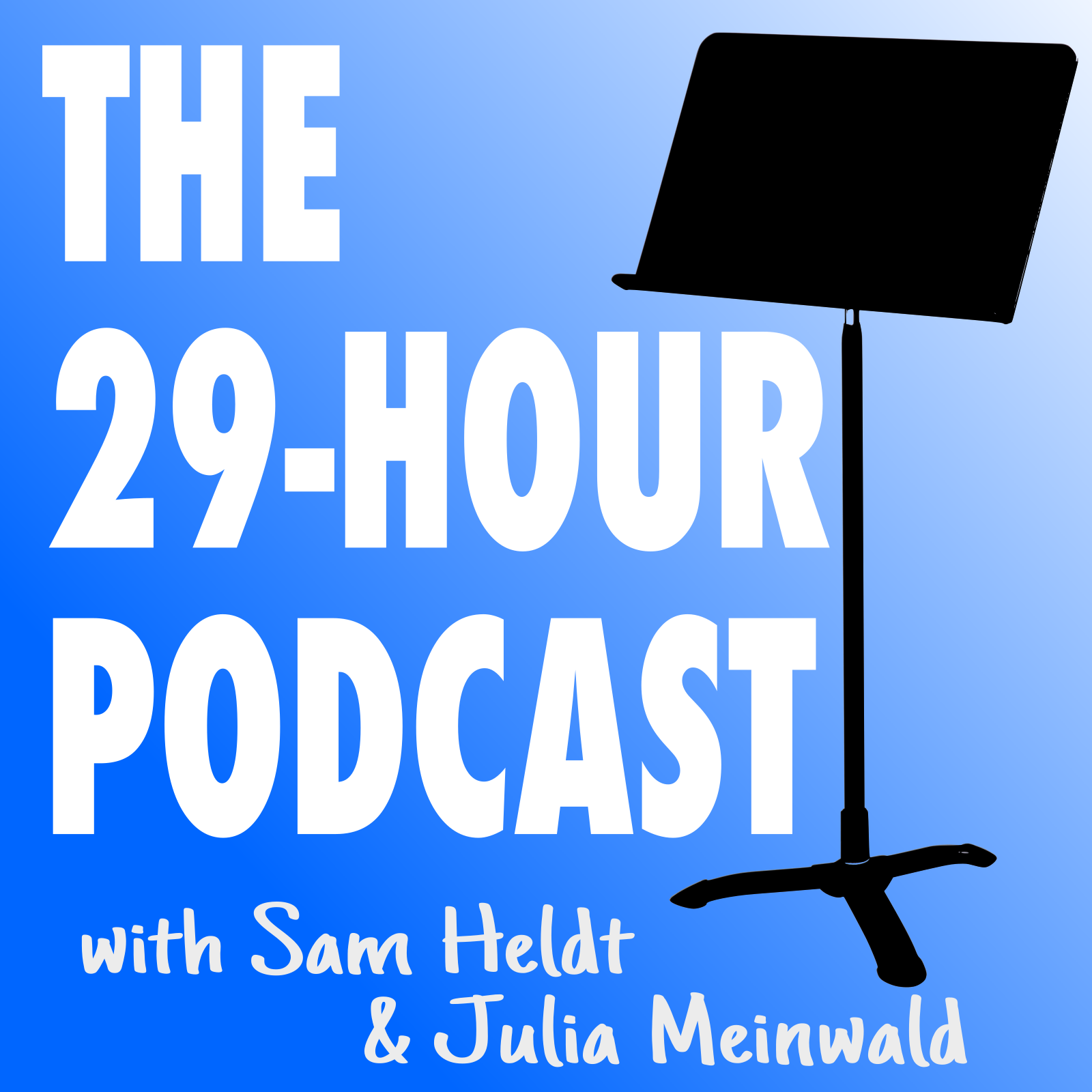 The 29-Hour Podcast