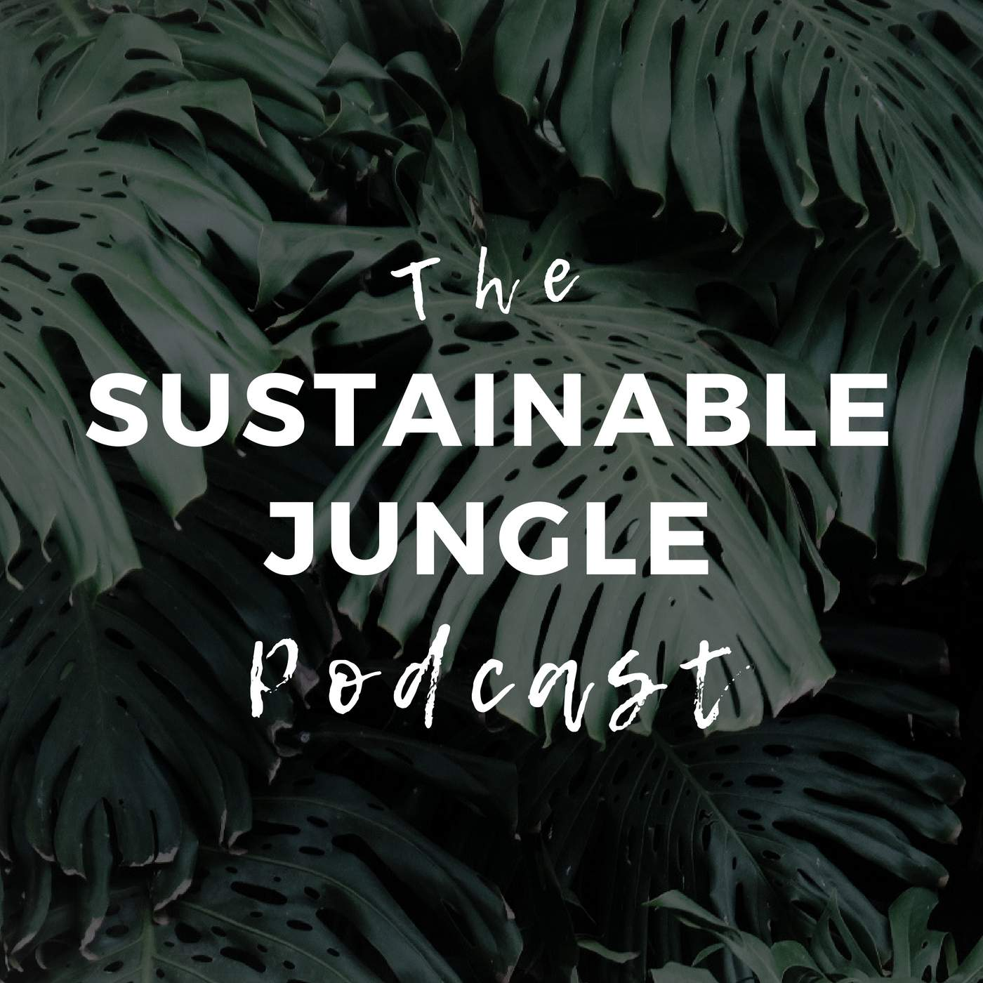 The Sustainable Jungle Podcast