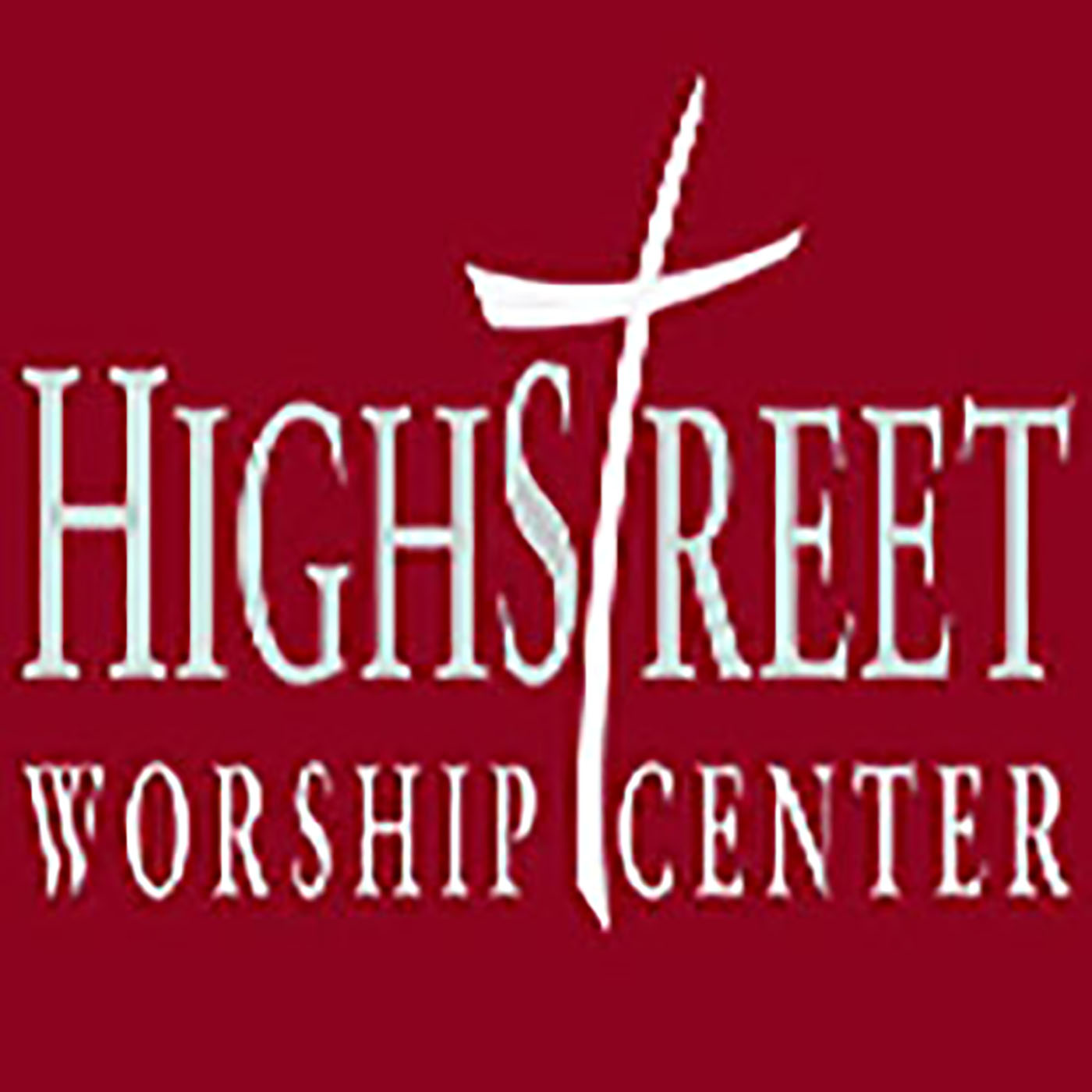 High Street Worship Center Sermon