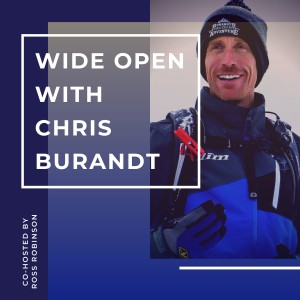 Wide Open with Chris Burandt